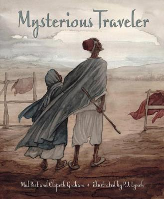 Mysterious Traveler By Peet, Mal/ Graham, Elspeth/ Lynch, P. J. (ILT)