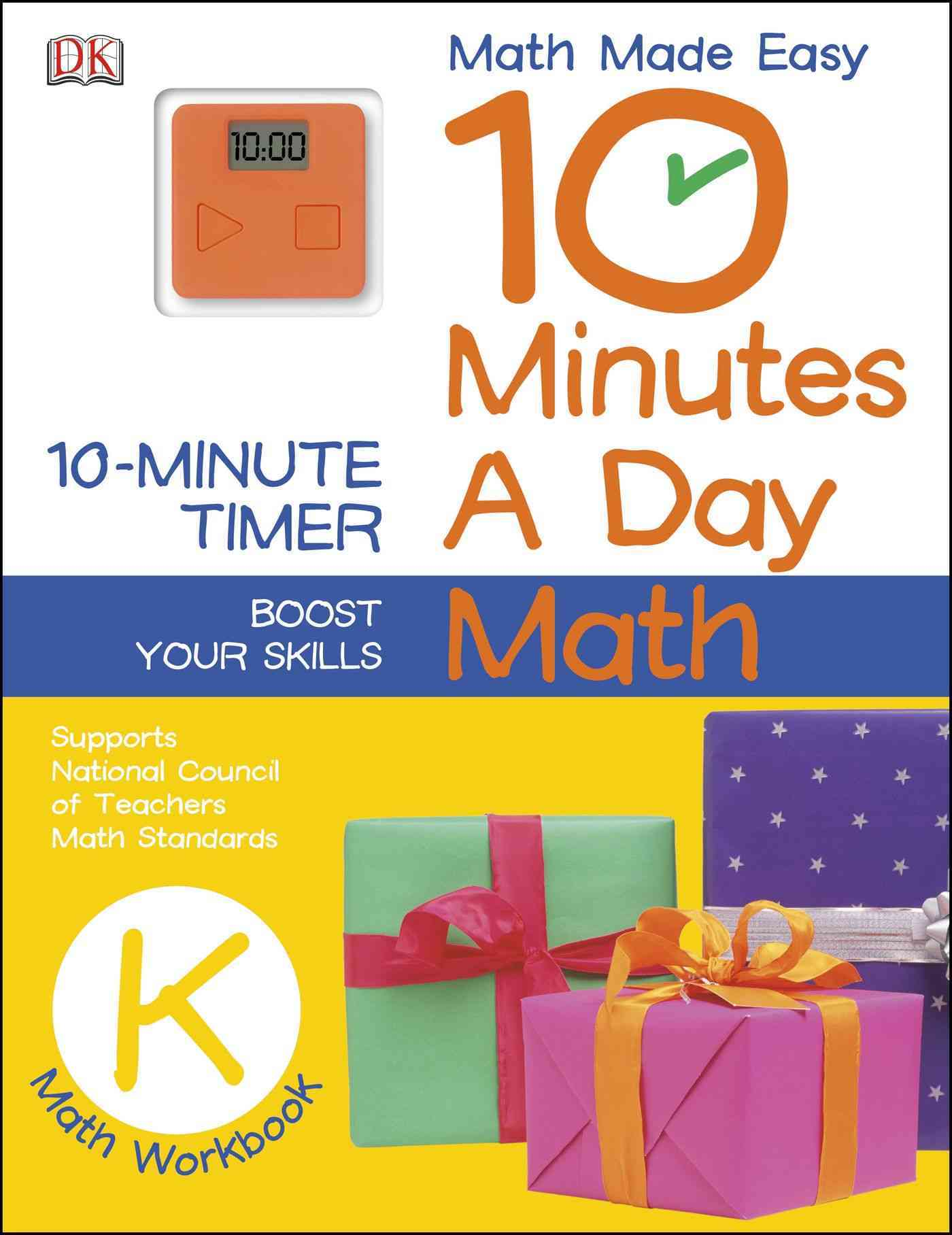 10 Minutes a Day: Math Grade K By Dorling Kindersley, Inc. (COR)